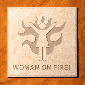 """Woman On Fire""™ Etched Tile"